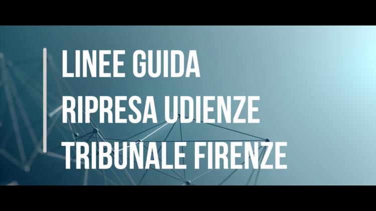Fase 2, linee guida del Tribunale di Firenze per la ripresa delle udienze
